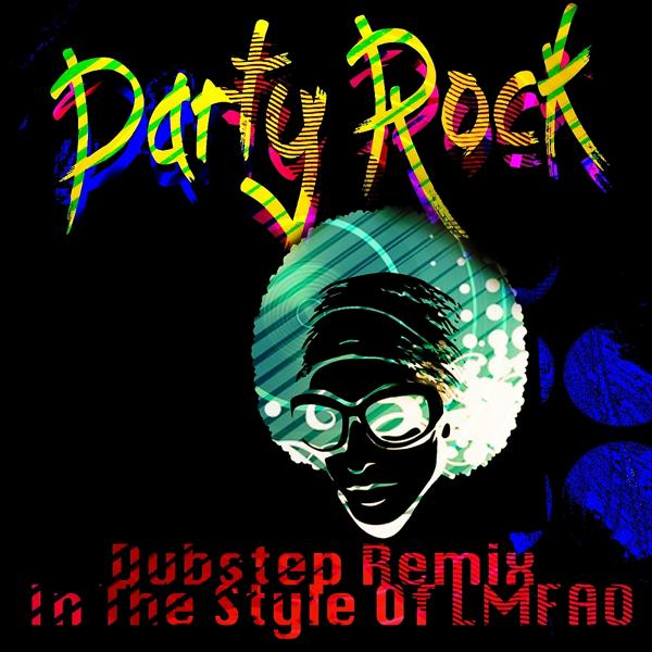 Альбом: Party Rock (Dubstep Remix) (In The Style Of LMFAO)