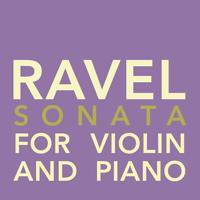 Maurice Ravel - Sonata for Violin and Piano in G Major, M. 77: III ...