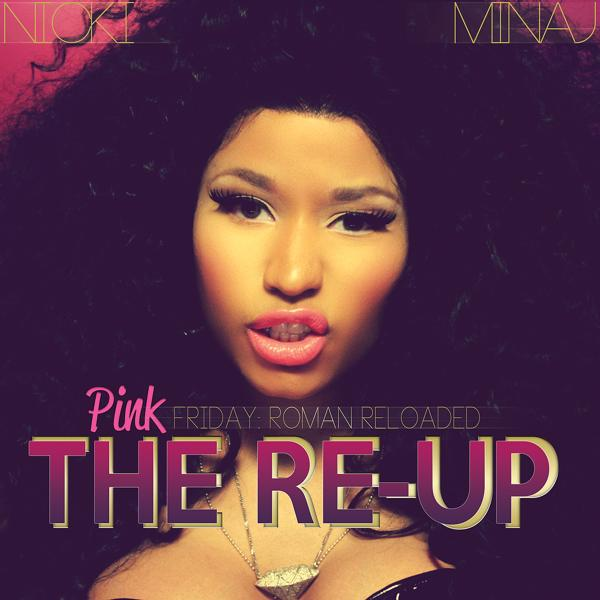 Альбом: Pink Friday: Roman Reloaded The Re-Up