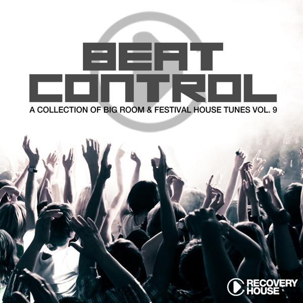 Альбом: Beat Control - Progressive & Electro House, Vol. 9