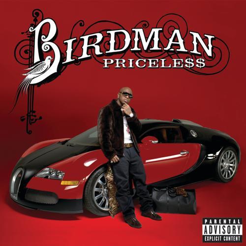 Birdman, Lil Wayne - Priceless (Album Version (Explicit))  (2009)