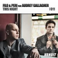 Filo & Peri - This Night (Alex M.O.R.P.H. Remix)