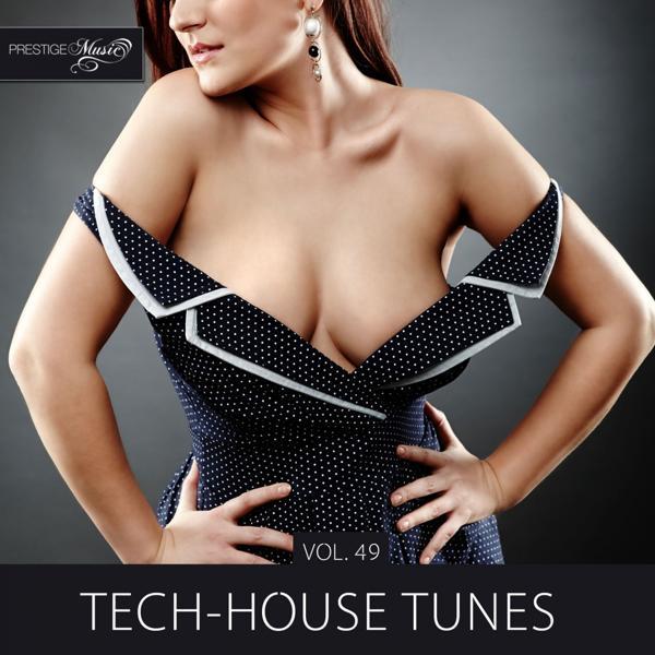 Альбом: Tech-House Tunes, Vol. 49