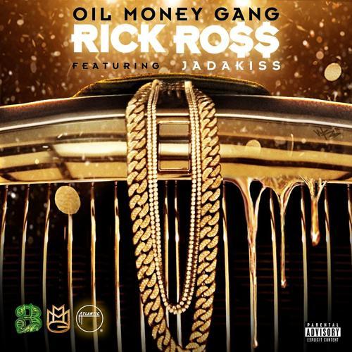 Rick Ross, Jadakiss - Oil Money Gang (feat. Jadakiss)  (2013)