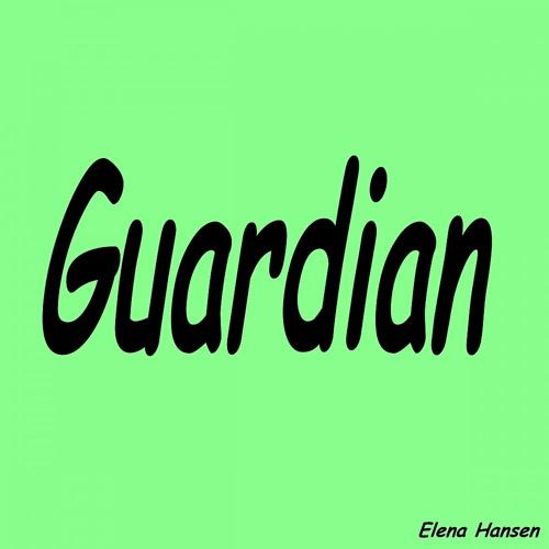 Elena Hansen - Guardian (Karaoke Version)  (2014)