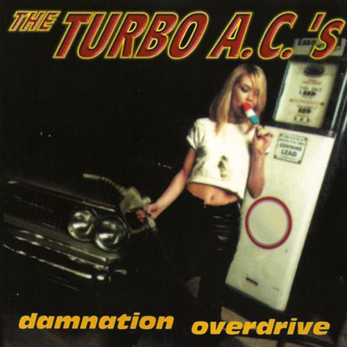 The Turbo A.C.'s - I Don't Care  (2011)