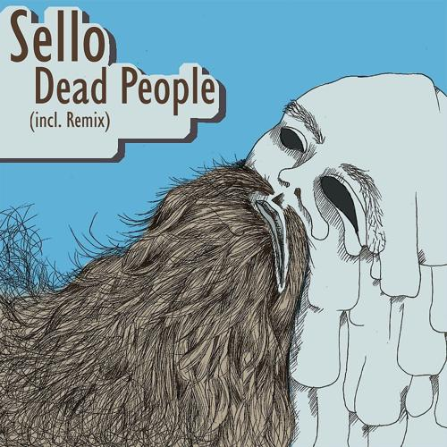 Sello - Dead People (The Unknown Remix)  (2010)
