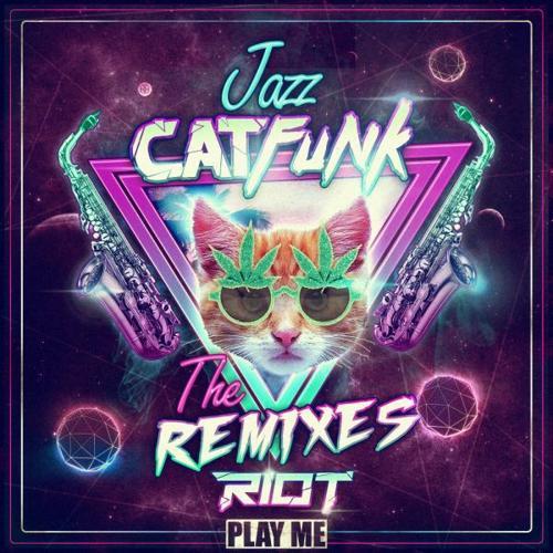 RIOT, Eliminate - Jazz Cat Funk (Eliminate Remix)  (2015)