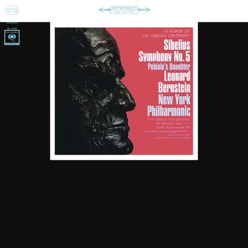 Leonard Bernstein - Pohjola's Daughter, Op. 49 (Remastered)  (1965)