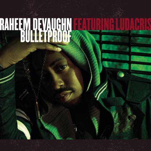 Raheem DeVaughn, Ludacris - Bulletproof  (2009)