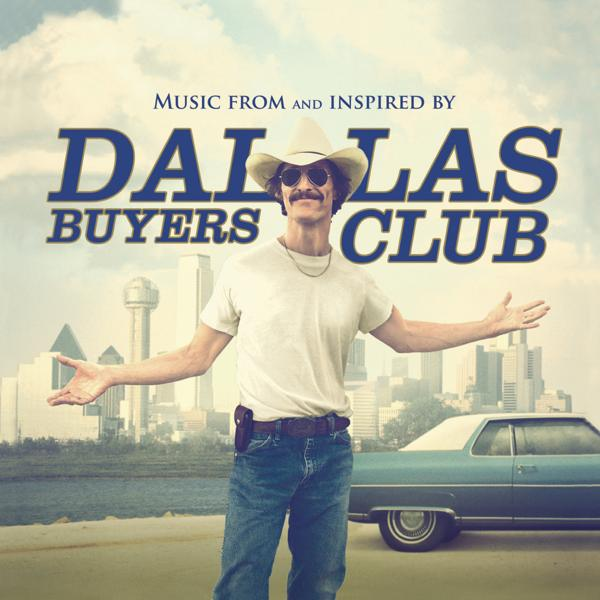 Альбом: Dallas Buyers Club (Music From And Inspired By The Motion Picture)