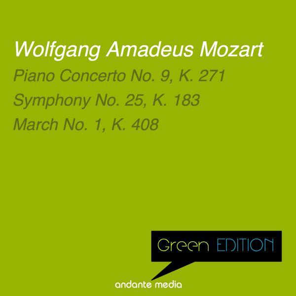 Альбом: Green Edition - Mozart: Piano Concerto No. 9, K. 271 & Symphony No. 25, K. 183