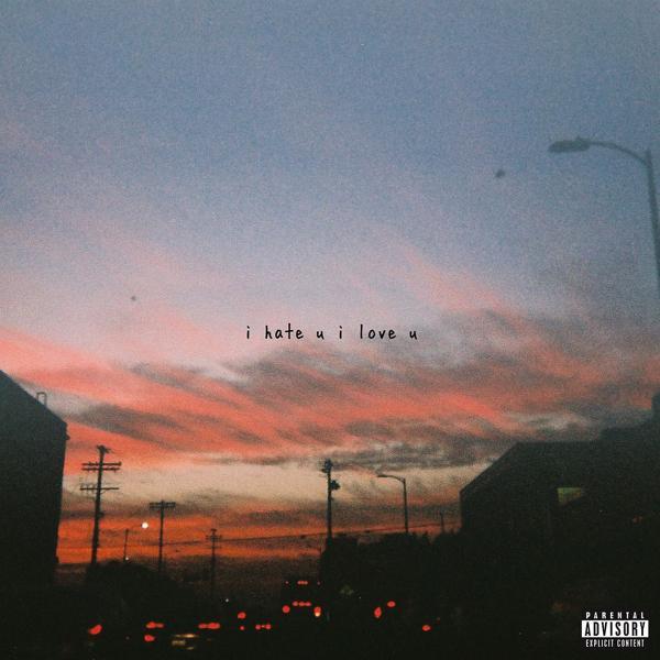 Альбом: i hate u, i love u  (feat. olivia o'brien)