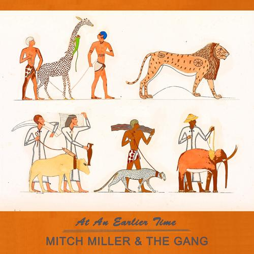 Mitch Miller & The Gang - I've Got Sixpence / I've Been Working On The Railroad / That's Where My Money Goes  (2016)