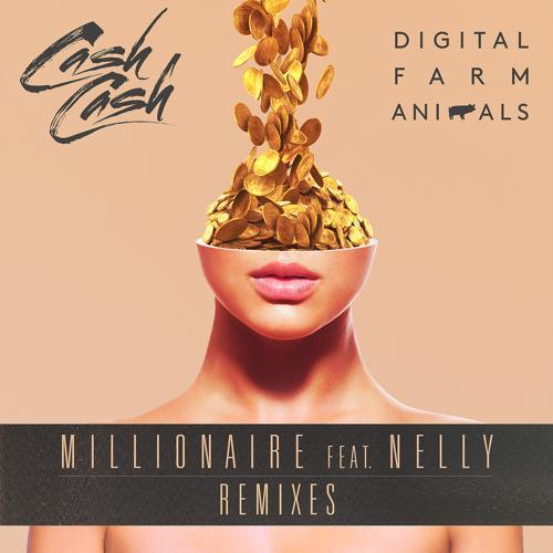 Digital Farm Animals, Cash Cash, Nelly - Millionaire (Cash Cash Remix)  (2016)