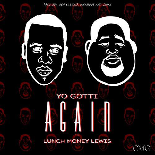 Yo Gotti, Lunch Money Lewis - Again  (2016)