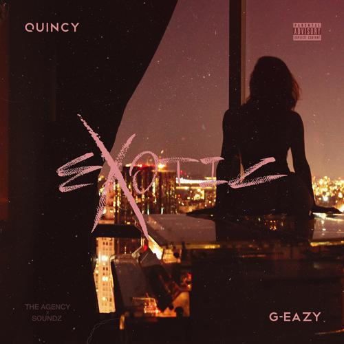 Quincy, G-Eazy - Exotic (feat. G-Eazy  )  (2015)