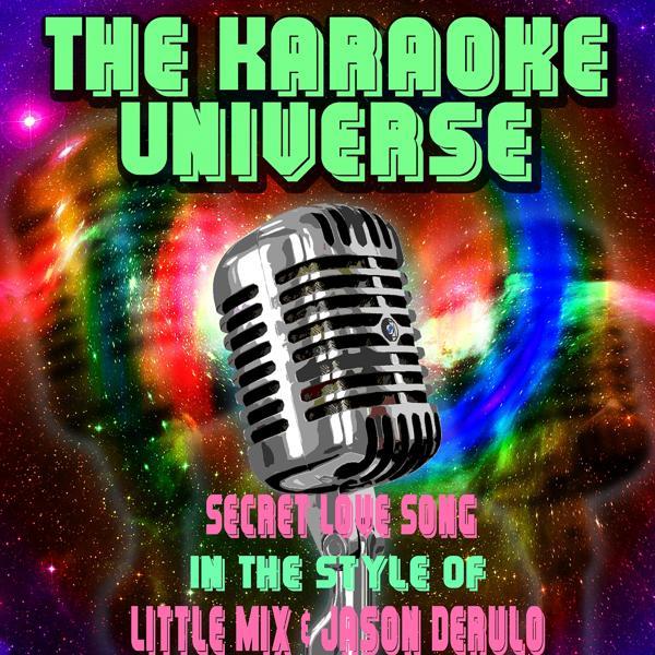 Альбом: Secret Love Song (Karaoke Version)[In The Style Of Little Mix, Jason Derulo]