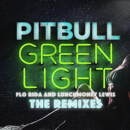 Pitbull, Flo Rida, LunchMoney Lewis - Greenlight (TJR Radio Mix)  (2016)