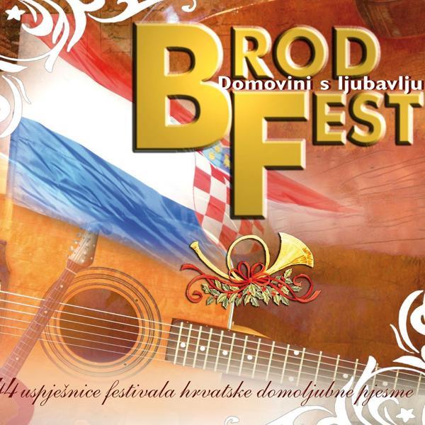 Альбом: Brodfest - 15 Godina S Vama - Domovini S Ljubavlju