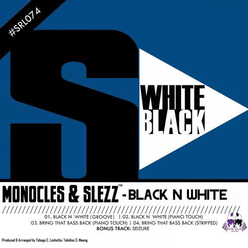 Monocles & Slezz - Seizure (Bonus Track)  (2016)