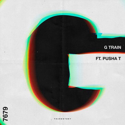Thirdstory, Pusha T - G Train  (2016)