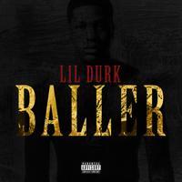 Lil Durk - Baller