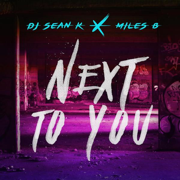 Альбом: Next to You (feat. Miles B)
