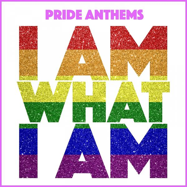 Альбом: I Am What I Am and other Pride Anthems