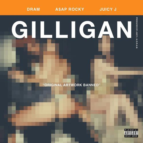 DRAM, Juicy J, A$AP Rocky - Gilligan (feat. Juicy J & A$AP Rocky)  (2017)