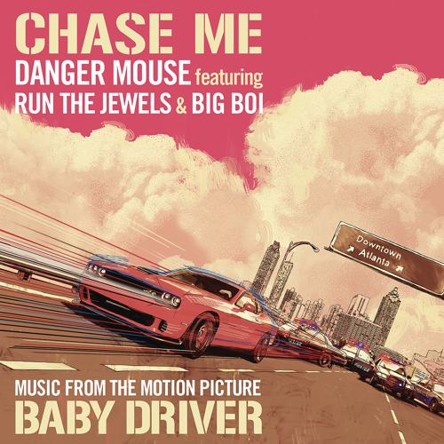 Danger Mouse, Run The Jewels, Big Boi - Chase Me  (2017)