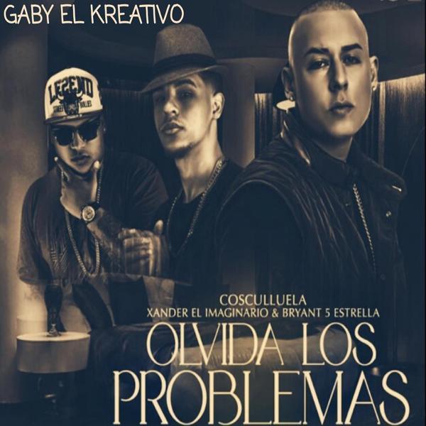 Альбом: Olvida los Problema (Remix)