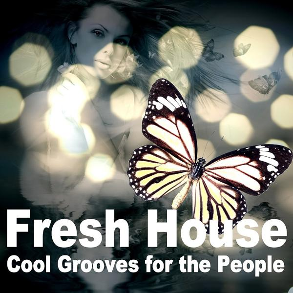 Альбом: Fresh House (Cool Grooves for the People)