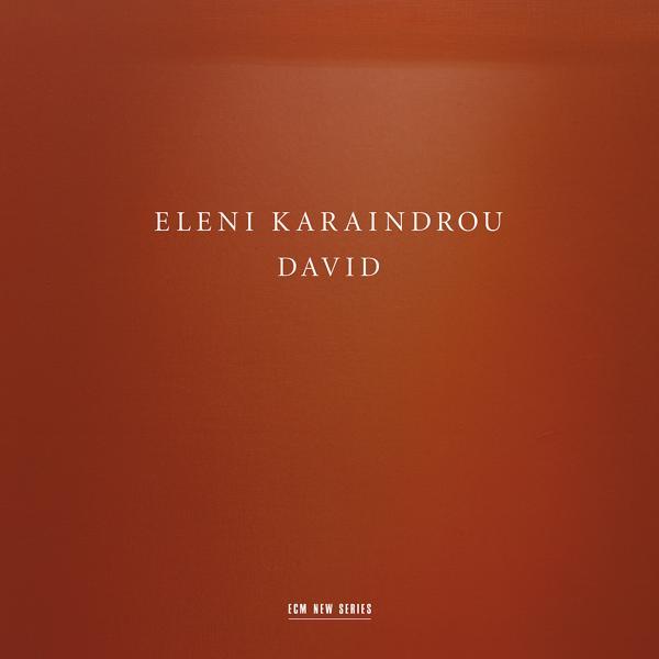 Альбом: Eleni Karaindrou: David