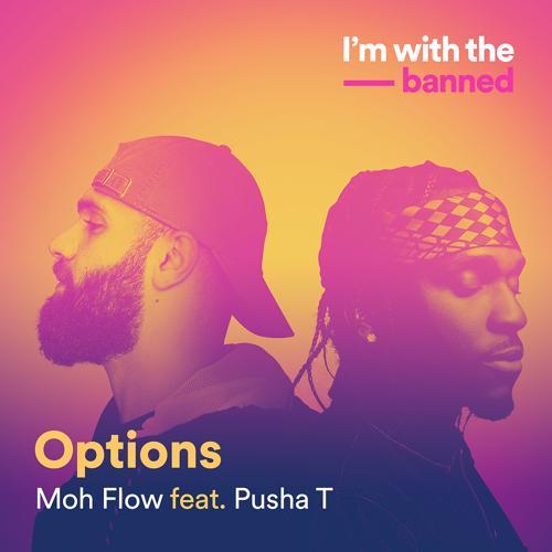 Moh Flow, Pusha T - Options  (2017)