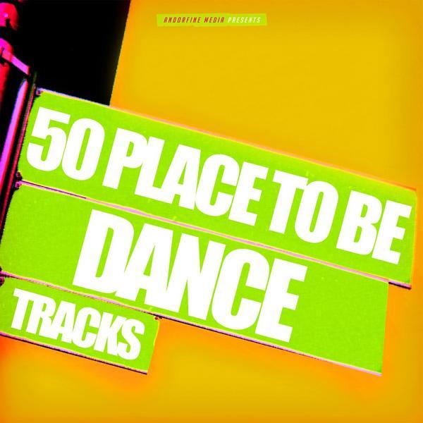 Альбом: 50 Place to Be Dance Tracks
