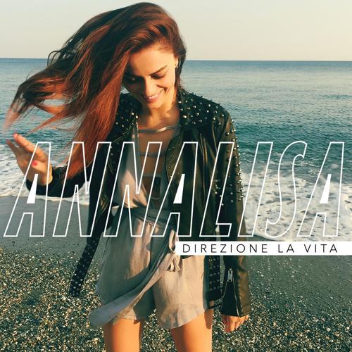 Annalisa - Direzione la vita  (2017)