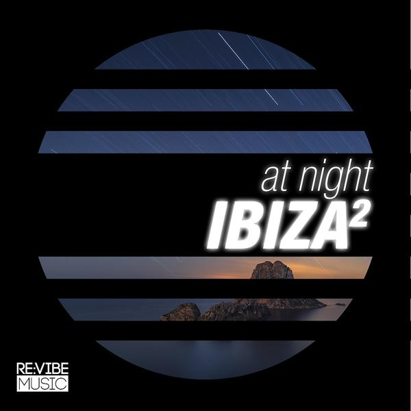 Альбом: At Night - Ibiza, Vol. 2