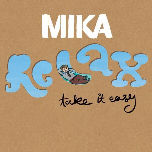 MIKA - Relax, Take It Easy  (2006)
