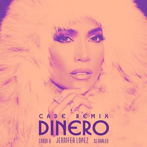 Jennifer Lopez, DJ Khaled, Cardi B - Dinero (CADE Remix)  (2018)