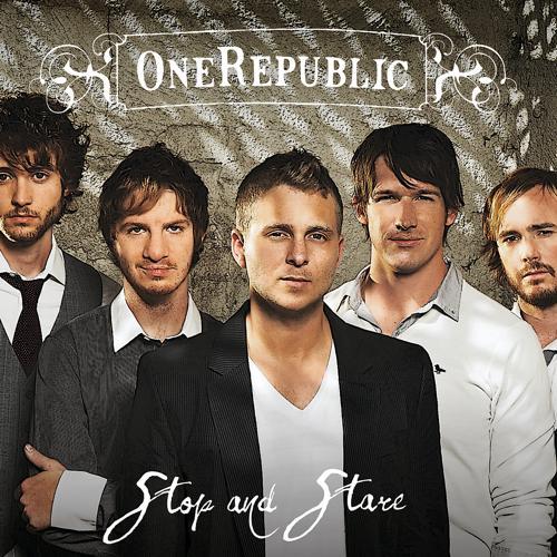 OneRepublic - Stop And Stare  (2008)