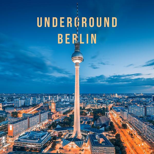 Альбом: Underground Berlin