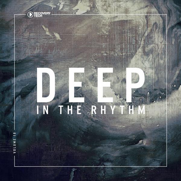Альбом: Deep In The Rhythm, Vol. 18