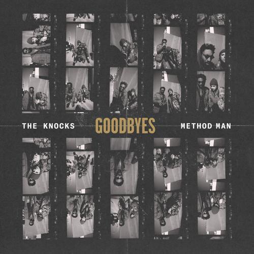 The Knocks, Method Man - Goodbyes (feat. Method Man)  (2018)
