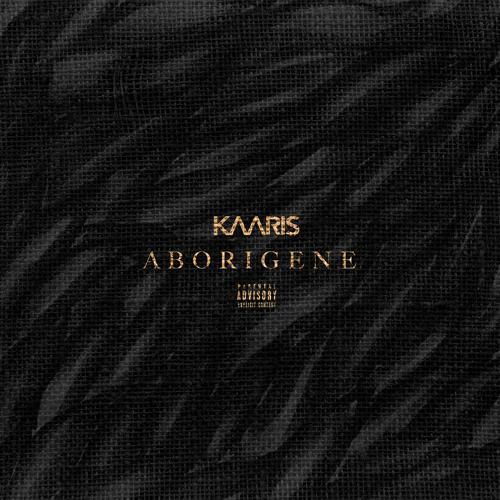 Kaaris - Aborigène  (2018)