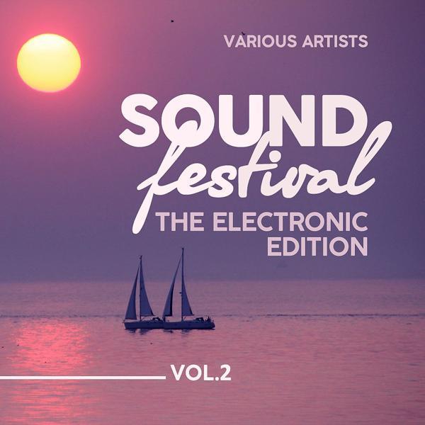 Альбом: Sound Festival (The Electronic Edition), Vol. 2