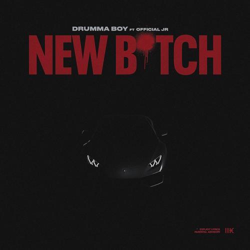 Drumma Boy - New Bitch  (2019)