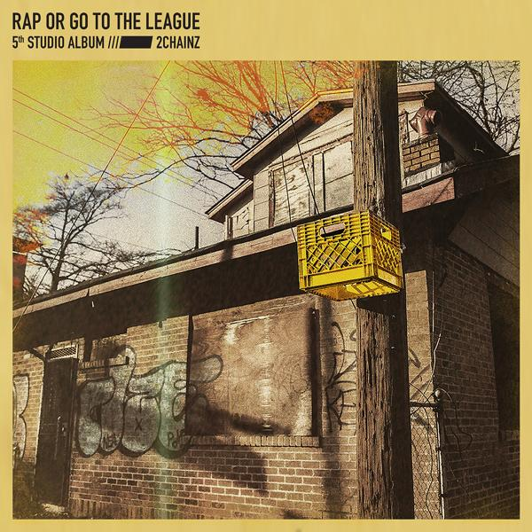 Альбом: Rap Or Go To The League