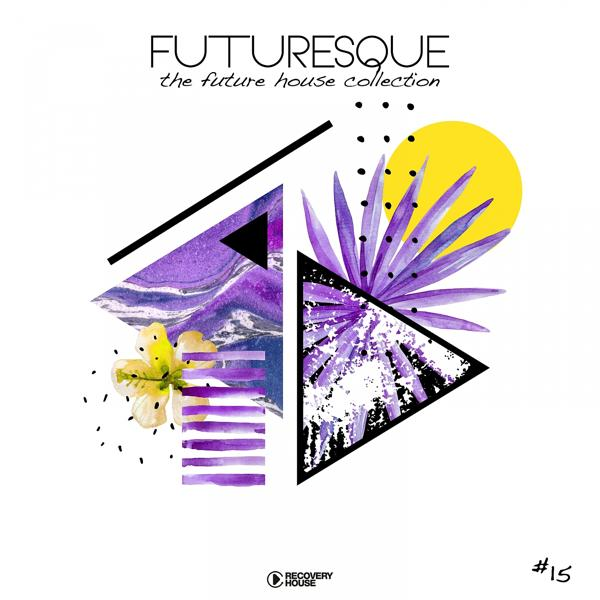 Альбом Futuresque - The Future House Collection, Vol. 15