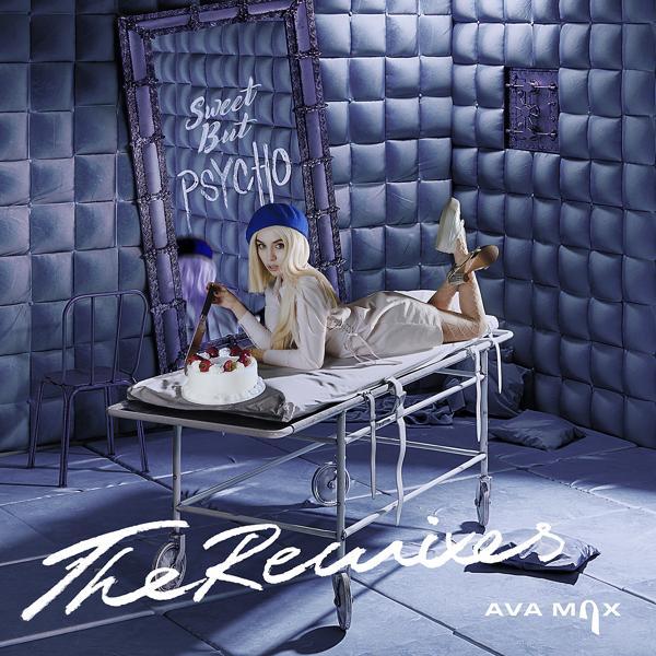 Альбом: Sweet but Psycho (The Remixes)